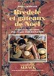 Bredele et g�teaux de No�l : Exquises...