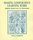 img - for Making Cooperative Learning Work: Student Teams in K-12 Classrooms book / textbook / text book