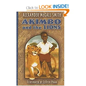 Akimbo and the Lions by Alexander McCall Smith and LeUyen Pham