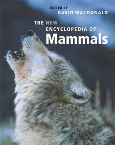 The New Encyclopedia of Mammals