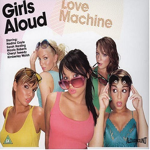 Girls Aloud - Love Machine, Pt. 1 - Zortam Music