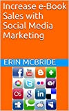 Increase e-Book Sales with Social Media Marketing