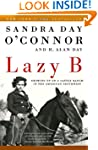 Lazy B: Growing up on a Cattle Ranch...