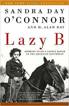 Lazy B: Growing up on a Cattle Ranch in the American