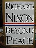 echange, troc Richard M. Nixon - Beyond Peace