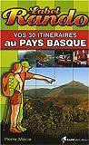 echange, troc Pierre Macia - Vos 30 itinéraires au Pays basque