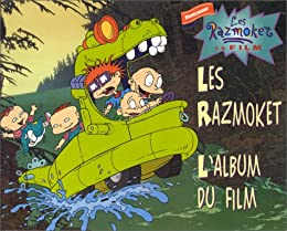 Les  Razmoket, l'album du film