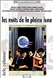 echange, troc Les Nuits de la pleine lune