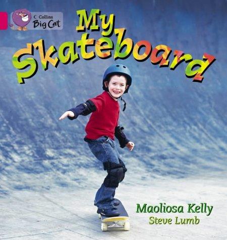 Collins Big Cat -- My Skateboard : Band 01a/Pink A PDF