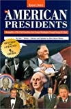 The American Presidents: Biographies of the Chief Executives from George Washington Through George Wbush (0762103469) by Whitney, David C.