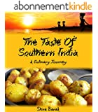 Indian Food Cookbook:The Taste of Southern India: A culinary journey through recipes and landscapes (culinary journey cookbooks Book 2) (English Edition)