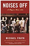 Noises Off (1400031605) by Frayn, Michael