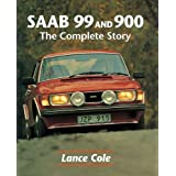 SAAB 99 & 900: The Complete Story (Crowood AutoClassic)