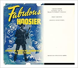 Fabulous hoosier a story of american achievement jane watts fisher amazoncom books for Fabulous achievement