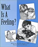 img - for What Is a Feeling (Let's Talk About Feelings) book / textbook / text book