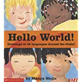 Hello World!: Greetings in 42 Languages Around the Globe!