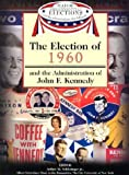 Election of 1960 (1590843614) by Schlesinger, Arthur M Jr