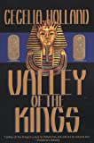 The Valley of the Kings (0312868626) by Holland, Cecelia