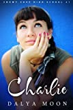 Charlie - A Snowy Cove High School Novel