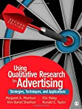 img - for Using Qualitative Research in Advertising: Strategies, Techniques, and Applications book / textbook / text book