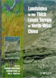 img - for Landslides in the Thick Loess Terrain of North-West China book / textbook / text book
