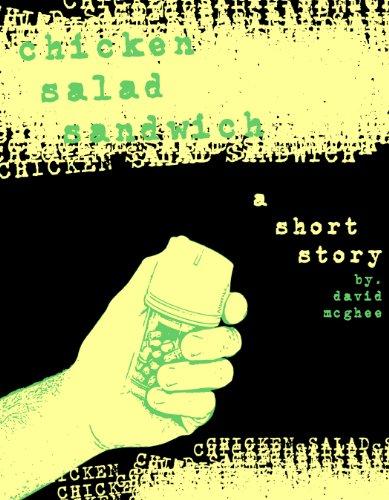 Chicken Salad Sandwich: A short story