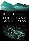 Fog Island Mountains