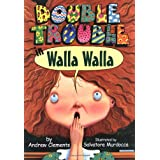 Double Trouble In Walla Walla ~ Andrew Clements