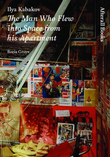 Ilya Kabakov: The Man Who Flew into Space from his Apartment (AFTERALL)