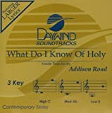 What Do I Know Of Holy [Accompaniment/Performance Track]