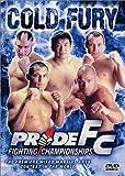 Pride FC - Cold Fury