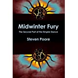 Midwinter Fury (The Empire Dance)by Steven Poore