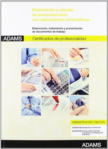 Elaboración y edición de presentaciones con aplicaciones informáticas: certificado de profesionalidad de asistencia a la dirección