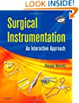 Surgical Instrumentation: An Interact...
