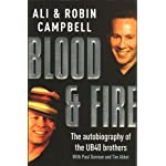 Blood and Fire: The Autobiography of the UB40 Brothers book cover