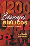 img - for 1200 Bosquejos B blicos Para Predicar Y Ense ar book / textbook / text book