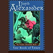 The Book of Three: The Prydain Chronicles, Book 1 | [Lloyd Alexander]
