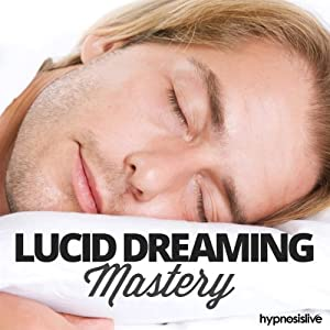 Lucid Dreaming Mastery Hypnosis Speech
