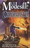 Ordermaster (The Saga of Recluce)