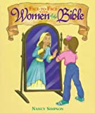 Face-To-Face With Women of the Bible (0781402514) by Simpson, Nancy