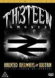 Thirteen Ghosts: Haunted Railways of Britain and the London Underground [DVD]