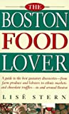 img - for The Boston Food Lover by Stern Lise (1996-05-01) Paperback book / textbook / text book
