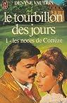 Le tourbillon des jours 1 - Les noces de Corrèze par Vautrin