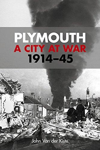 Plymouth: A City at War, 1914-45