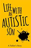 Life with an Autistic Son