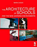 echange, troc Mark Dudek - Architecture of Schools: The New Learning Environment
