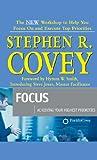 Focus : Achieving Your Highest Priorities