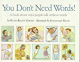 img - for You Don't Need Words!: A Book about Ways People Talk Without Words book / textbook / text book