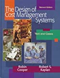 Design of Cost Management Systems (2nd Edition) (0135704170) by Cooper, Robin