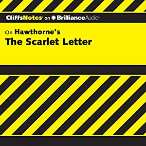 The Scarlet Letter: CliffsNotes Audiobook